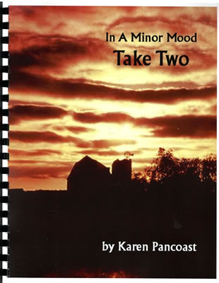 In a Minor Mood Take Two by Karen Pancoast