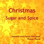 Christmas - Sugar and Spice: Howard and Karen Pancoast