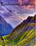 Enchanted Journey by Karen Pancoast